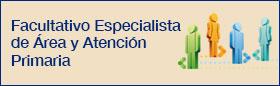 Personal facultativo especialista de área y atención primaria