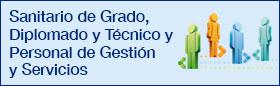 Personal Sanitario de Grado, Diplomado y Técnico y Personal de Gestión y Servicios