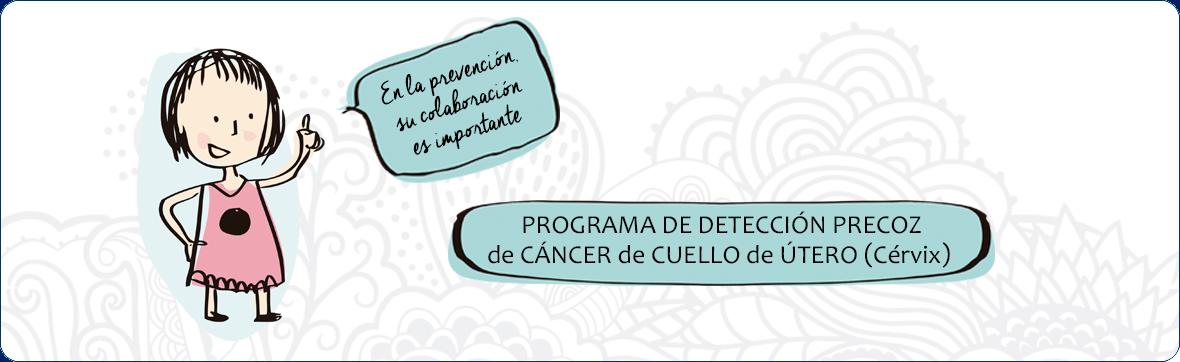 Programa de detección precoz de cáncer de útero
