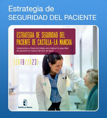 Estrategia de Seguridad del Paciente de Castilla-La Mancha y enlazaría (archivo PDF, abre en nueva página)