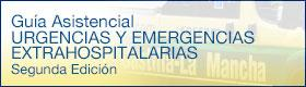 Guía Asistencial URGENCIAS Y EMERGENCIAS EXTRAHOSPITALARIAS Segunda Edición 2014