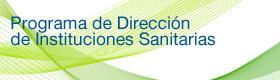 Programa de Dirección de Instituciones Sanitarias (abre en nueva página)