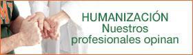 """Enlace a """"Humanización. Nuestros Profesionales Opinan"""""""