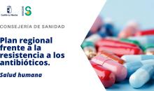 Plan regional frente a la resistencia a los antibióticos